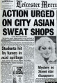 Newspaper reports on sweat shops in Leicester, 1984